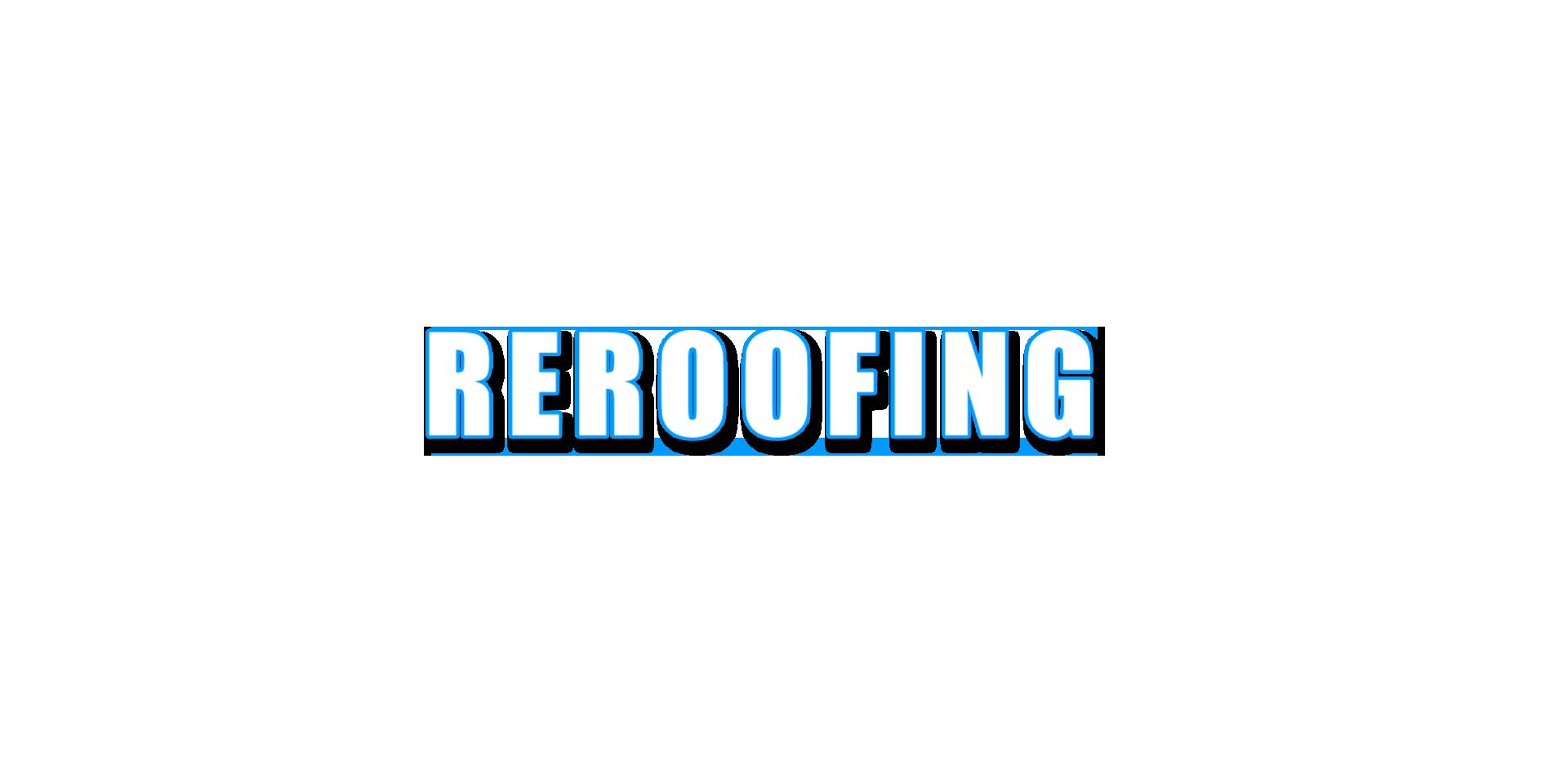REROOFING