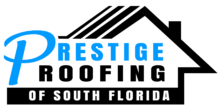 Prestige Roofing of South Florida